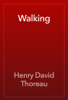 Henry David Thoreau - Walking artwork