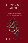 Hide And Sidhe Book II--A Centurion In The Land Of The Fae