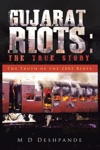 Gujarat Riots The True Story