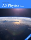AS Physics Unit 2 Revision Guide