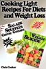 Light Cooking Recipes For Diets And Weight Loss