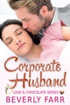 Corporate Husband Love And Chocolate Series