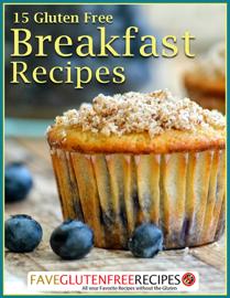 15 Gluten Free Breakfast Recipes