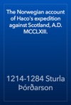 The Norwegian Account Of Hacos Expedition Against Scotland AD MCCLXIII