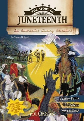 You Choose: The Story of Juneteenth