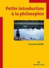 Petite Introduction  La Philosophie