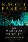The Warrior Prophet The Prince Of Nothing Book Two The Prince Of Nothing