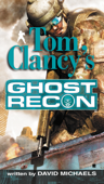 Download and Read Online Tom Clancy's Ghost Recon