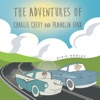 The Adventures Of Charlie Chevy And Franklin Ford