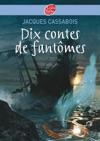Dix Contes De Fantmes