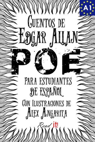 Cuentos de Edgar Allan Poe para estudiantes de español. Libro de Lectura. Nivel A1