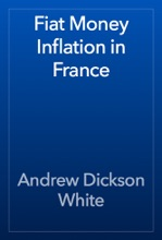 Fiat Money Inflation in France