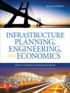 Infrastructure Planning Engineering And Economics Second Edition
