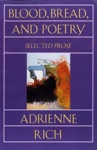 Blood Bread And Poetry Selected Prose 1979-1985