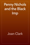 Penny Nichols And The Black Imp