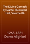 The Divine Comedy By Dante Illustrated Hell Volume 04