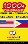 1000 English - Cebuano Cebuano - English Vocabulary