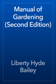 Manual of Gardening (Second Edition)