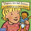 Diapers Are Not Forever  Los Paales No Son Para Siempre