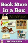 Book Store In A Box A Guide To Reading And Listening To The Best Free Books On The Internet