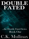 Double Fated Book One