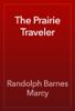 Randolph Barnes Marcy - The Prairie Traveler artwork