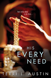 His Every Need book