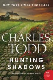 Hunting Shadows - Charles Todd
