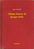 Ultime lettere di Jacopo Ortis Book Cover