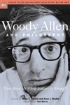 Woody Allen And Philosophy