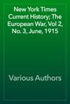 New York Times Current History The European War Vol 2 No 3 June 1915