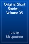Original Short Stories  Volume 05