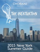 The Infatuation 2015 New York Summer Guide