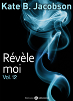 Download and Read Online Révèle-moi ! – vol. 12