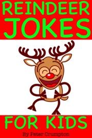 Reindeer Christmas Jokes for Kids - Peter Crumpton