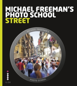 Michael Freeman's Photo School: Street Photography Boekomslag
