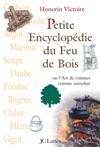 Petite Encyclopdie Du Feu De Bois