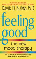 David D. Burns, M.D. - Feeling Good artwork
