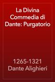 Divina Commedia di Dante: Purgatorio