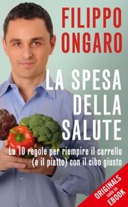 La spesa della salute (ORIGINALS) da Filippo Ongaro