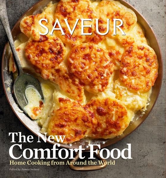 Saveur: The New Comfort Food