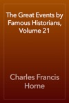 The Great Events By Famous Historians Volume 21