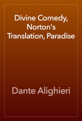 Divine Comedy, Norton's Translation, Paradise
