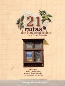 21 Rutas de los Sentidos por Gran Canaria da Domingo Marrero Romero - Singular Factory