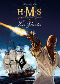 H.M.S. - His Majesty's Ship (Tome 5)  - Les Pirates