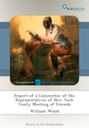 Report Of A Committee Of The Representatives Of New York Yearly Meeting Of Friends