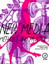 New Media  Methods And Practices