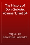 The History Of Don Quixote Volume 1 Part 04