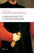 Niccolò Machiavelli. Il Principe riletto a uso dei manager Book Cover