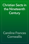 Christian Sects In The Nineteenth Century
